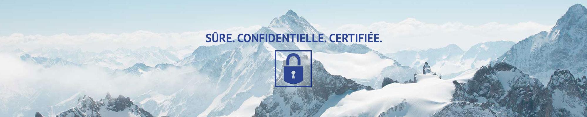 Schweizer Berge mit einem blauen Schloss-Icon und der Headline Sûre. Confidentielle. Certifiée.